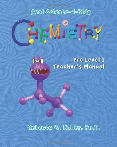 Chemistry Pre-Level I Teacher's Manual  Teachers Edition, Instructors Manual, etc. 9780976509721 Front Cover