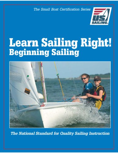 Learn Sailing Right! Beginner Sailing N/A edition cover