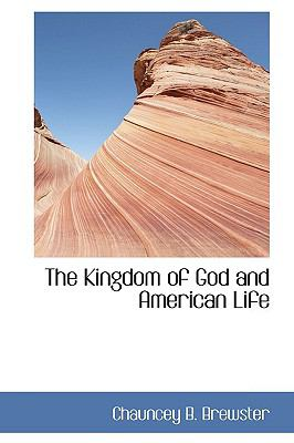 Kingdom of God and American Life  N/A edition cover