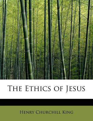 Ethics of Jesus  N/A 9781115846721 Front Cover