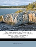 The Mohammedan Dynasties: Chronological and Genealogical Tables with Historical Introductions...  0 edition cover