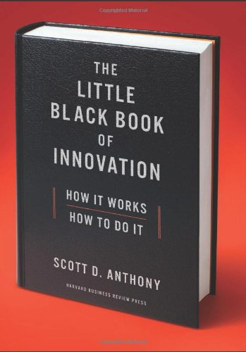 Little Black Book of Innovation How It Works, How to Do It  2012 edition cover