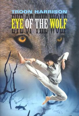 Eye of the Wolf   2003 9781550050721 Front Cover