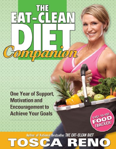 Eat-Clean Diet Companion One Year of Support, Motivation and Encouragement to Achieve Your Goals  2009 9781552100721 Front Cover