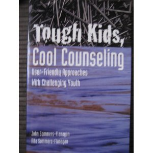 Tough Kids, Cool Counseling : User-Friendly Approaches with Challenging Youth 1st 1997 edition cover