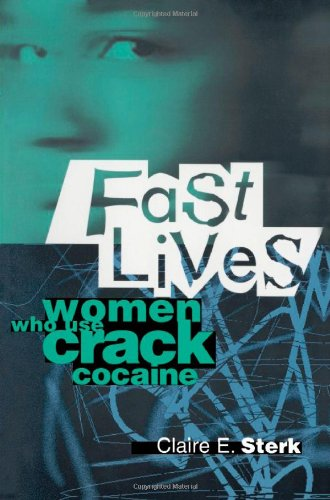 Fast Lives Women Who Use Crack Cocaine N/A edition cover