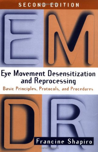 Eye Movement Desensitization and Reprocessing (EMDR), Second Edition Basic Principles, Protocols, and Procedures 2nd 2001 edition cover