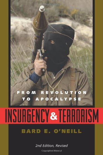 Insurgency and Terrorism From Revolution to Apocalypse 2nd 2005 (Revised) edition cover