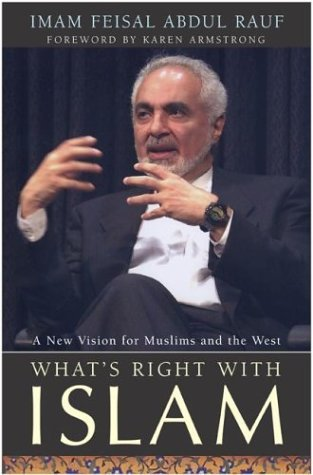 What's Right with Islam A New Vision for Muslims and the West  2004 9780060582722 Front Cover