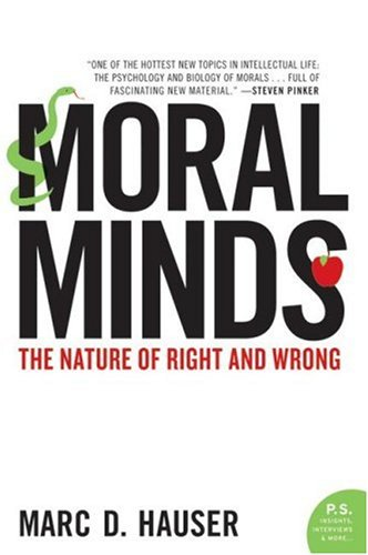 Moral Minds The Nature of Right and Wrong N/A edition cover