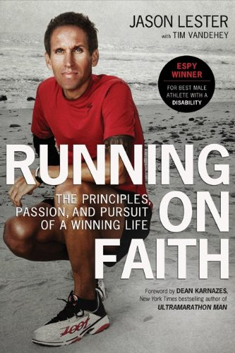 Running on Faith The Principles, Passion, and Pursuit of a Winning Life  2010 9780061965722 Front Cover
