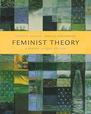 Feminist Theory A Reader 2nd 2005 (Revised) edition cover