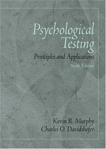 Psychological Testing Principles and Applications 6th 2005 edition cover