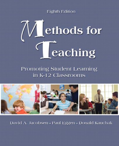Methods for Teaching Promoting Student Learning in K-12 Classrooms 8th 2009 edition cover