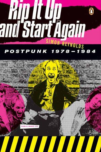 Rip It up and Start Again Postpunk 1978-1984  2006 edition cover