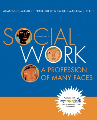 Social Work A Profession of Many Faces 11th 2007 (Revised) edition cover