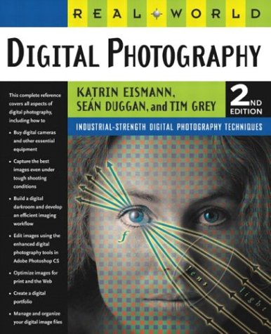 Real World Digital Photography  2nd 2004 (Revised) edition cover