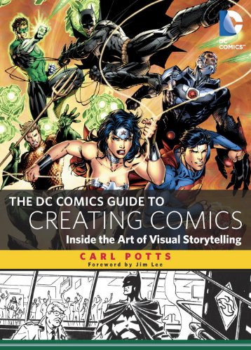 DC Comics Guide to Creating Comics Inside the Art of Visual Storytelling N/A edition cover