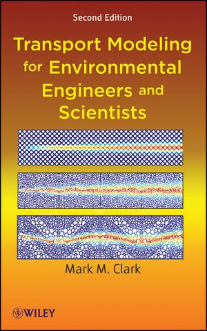 Transport Modeling for Environmental Engineers and Scientists  2nd 2009 edition cover