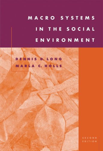 Macro Systems in the Social Environment  2nd 2007 edition cover