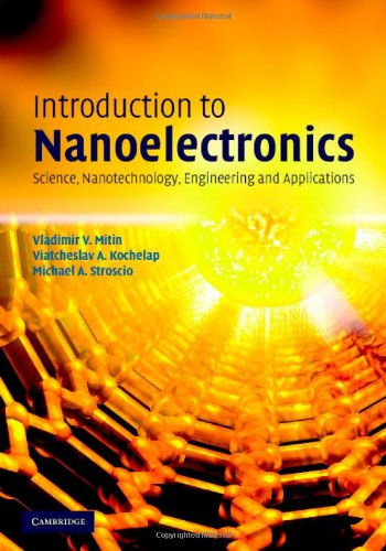 Introduction to Nanoelectronics Science, Nanotechnology, Engineering, and Applications  2007 9780521881722 Front Cover