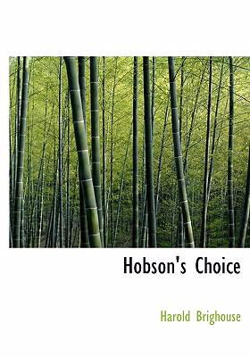 Hobson's Choice   2008 9780554270722 Front Cover