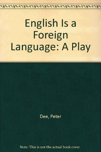English Is a Foreign Language : A Play  1999 9780573626722 Front Cover