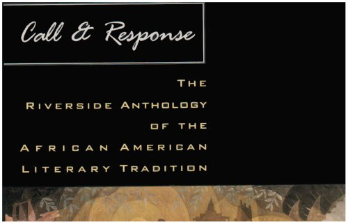 Call & Response: The Riverside Anthology of the African American Literary Tradition 1st 2003 edition cover