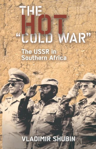 Hot 'Cold War' The USSR in Southern Africa  2008 9780745324722 Front Cover