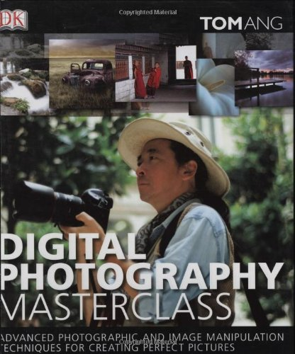 Digital Photography Masterclass  N/A edition cover