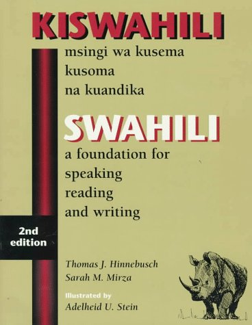 Swahili A Foundation for Speaking Reading and Writing 2nd 1998 edition cover