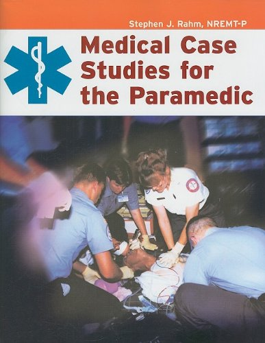 Medical Case Studies for the Paramedic   2004 9780763777722 Front Cover