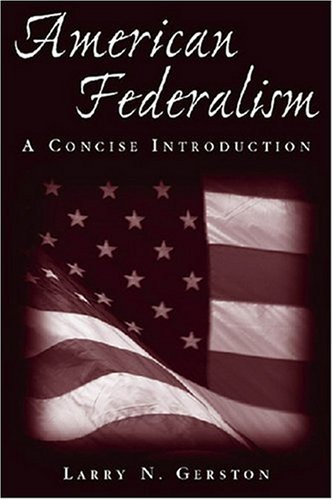 American Federalism A Concise Introduction  2010 9780765616722 Front Cover