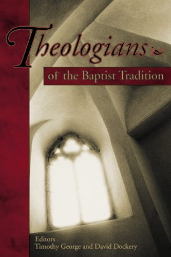 Baptist Theologians   2004 (Revised) edition cover