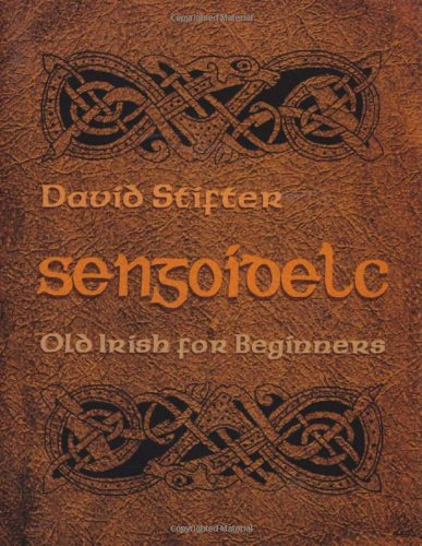 Sengoidelc Old Irish for Beginners  2006 edition cover