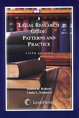 Legal Research Guide : Patterns and Practice 5th 2006 edition cover