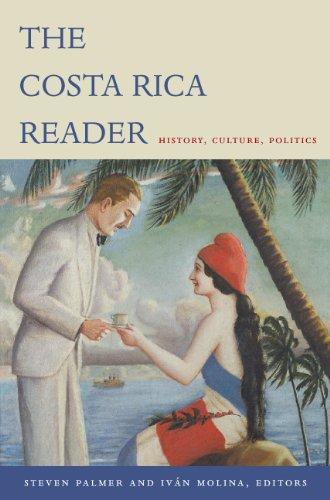 Costa Rica Reader History, Culture, Politics  2004 edition cover