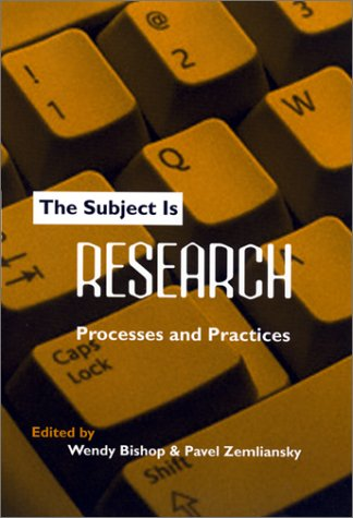 Subject Is Research Processes and Practices  2001 9780867095722 Front Cover
