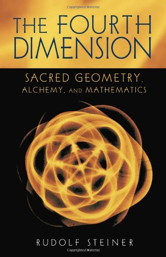 Fourth Dimension Sacred Geometry, Alchemy, and Mathematics  2001 9780880104722 Front Cover