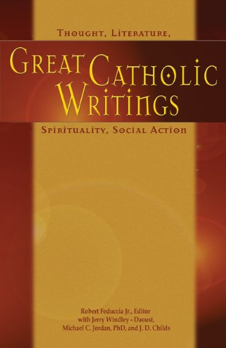 Great Catholic Writings : Thought, Literature, Spirituality, Social Action  2006 edition cover
