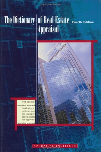 Dictionary of Real Estate Appraisal 4th 2002 edition cover