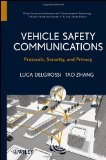 Vehicle Safety Communications Protocols, Security, and Privacy  2012 9781118132722 Front Cover