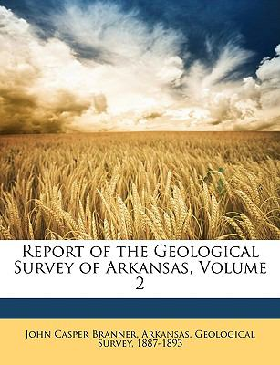 Report of the Geological Survey of Arkansas  N/A edition cover