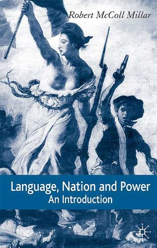 Language, Nation and Power An Introduction  2005 9781403939722 Front Cover
