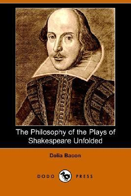 Philosophy of the Plays of Shakespea  N/A 9781406503722 Front Cover