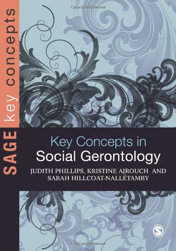 Key Concepts in Social Gerontology   2010 9781412922722 Front Cover