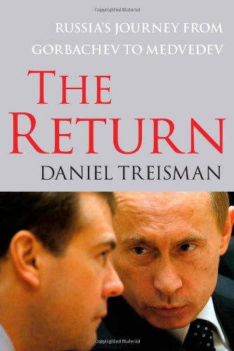 Return Russia's Journey from Gorbachev to Medvedev  2012 edition cover
