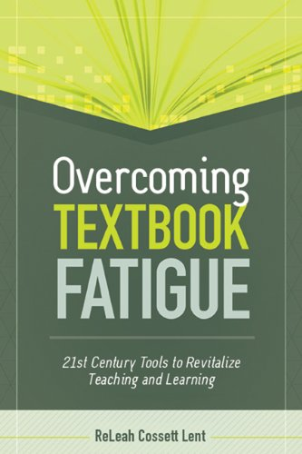 Overcoming Textbook Fatigue 21st Century Tools to Revitalize Teaching and Learning  2012 edition cover