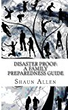 Disaster Proof A Family Preparedness Guide N/A 9781490379722 Front Cover