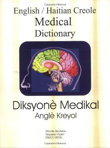 English Haitian Creole Medical Dictionary : Diksyone Medikal  2000 edition cover